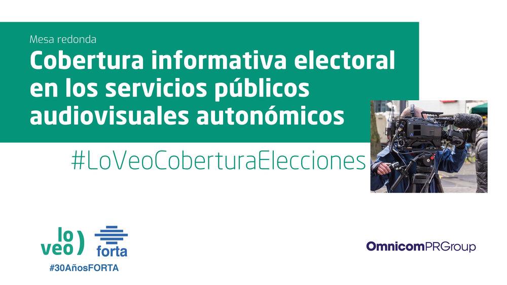 Jornada LoVeo · FORTA y OmnicomPRGroup analizan la cobertura electoral