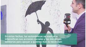 Las autonómicas se vuelcan con acciones sociales e iniciativas solidarias por Navidad