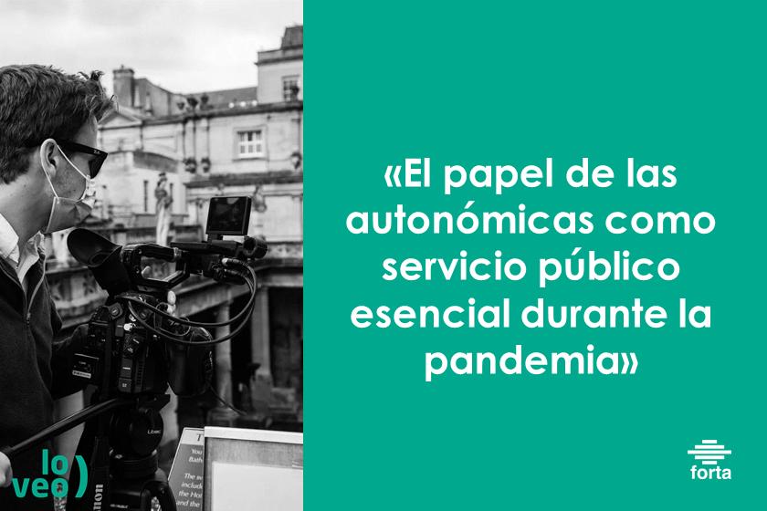 La FORTA defiende la labor de las radiotelevisiones públicas autonómicas como servicio esencial